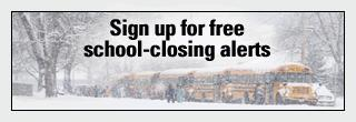 School closings alert promo 320x110