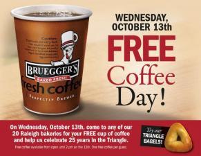 Free coffee at Bruegger's
