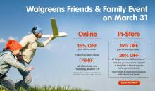 Walgreens Friends and Family Event