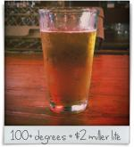 The Point at Glenwood: 100+ degrees + $2 miller lite