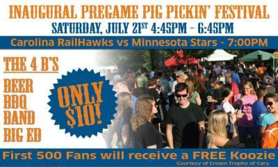The Carolina RailHawks Inaugural Pregame Pig Pickin' Festival will kick off before the game on Saturday, July 21.