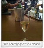 Oro Restaurant and Lounge: free champagne? yes please!