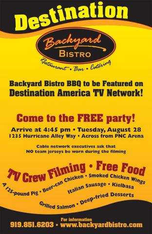 Destination America TV Network will film at Backyard Bistro in Raleigh on Tuesday, Aug. 28.