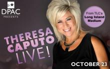 Theresa Caputo, star of TLC's Long Island Medium, will appear at the DPAC on Oct. 23. (Image from DPAC)