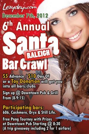 Lazyday's Santa Bar Crawl is Dec. 7, 2012.