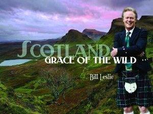 Bill Leslie's new album Scotland: Grace of the Wild