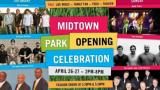 Midtown Park Opening Celebration