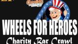 Wheels for Heroes: Charity Bar Crawl