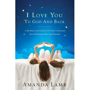 """""""I Love You to God and Back,"""" by Amanda Lamb"""