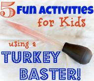 Crafty Mom: 5 activities for kids using a turkey baster