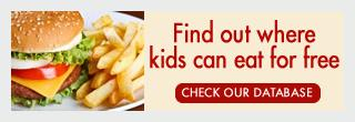 Kids Eat Free database promo 320 x 110