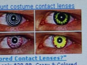 Duke optometrist Dr. Jill Bryant says purchasers of colored or costume contact lenses should beware of outlets like gas stations, flea markets, beauty supply stores and the Internet selling those lenses illegally.