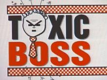 Toxic Bosses Can Be Dangerous To Your Health