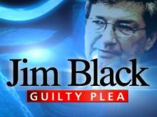 Jim Black Guilty Plea