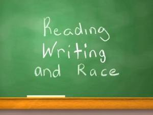 Reading Writing & Race