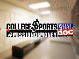College $ports: #MissionorMoney, a WRAL documentary