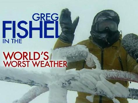 Greg Fishel in the world's worst weather