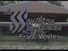 The Southern Sportsman with Franc White