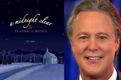 "WRAL anchor Bill Leslie has released a new Christmas CD, ""A Midnight Clear: Christmas in Mitford,"" which includes 16 traditional and original Christmas songs inspired by author Jan Karon's best-selling Mitford series."