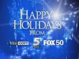 Happy holidays from WRAL and Fox 50