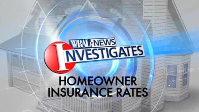 WRAL investigates rising homeowner insurance rates