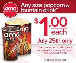 AMC theaters $1 drinks and popcorn