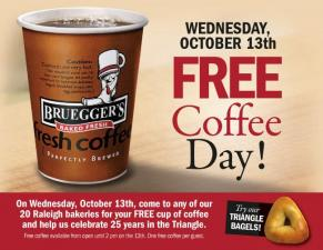 Free coffee at Bruegger's