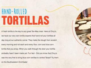 Chuy's hand-rolled tortillas