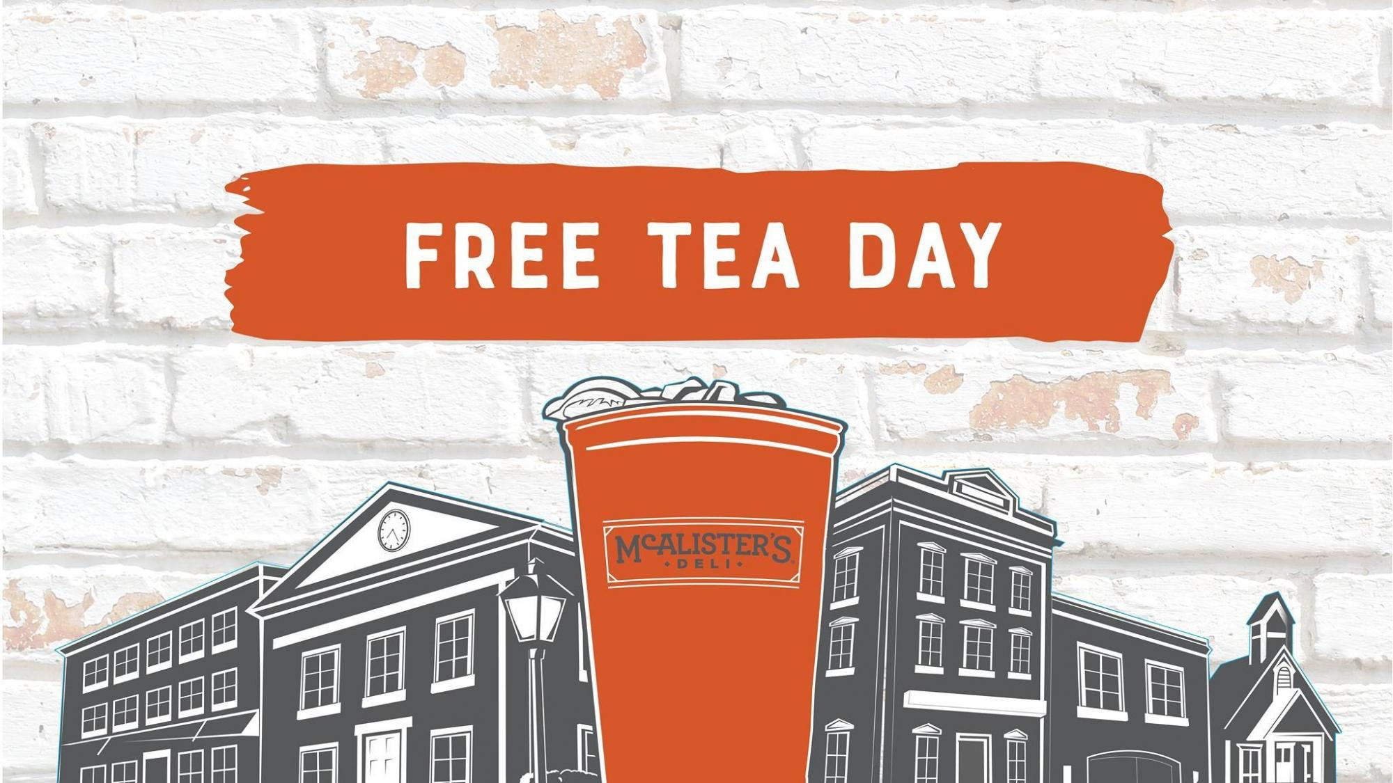 image relating to Mcalister's Coupons Printable named McAlisters: Free of charge Tea Working day July 18 ::