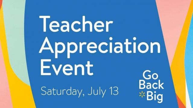 Walmart Teacher Appreciation Event with goodie bags & snacks