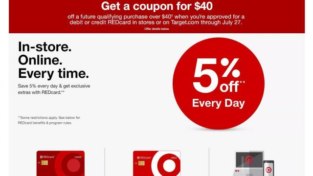 Target: $40 off a $40 01 purchase when you get a REDcard