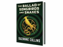 """The Ballad of Songbirds and Snakes (A Hunger Games Novel)"" by Suzanne Collins"