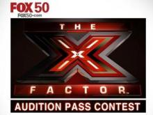 Fox 50 The X-Factor Audition Pass Contest