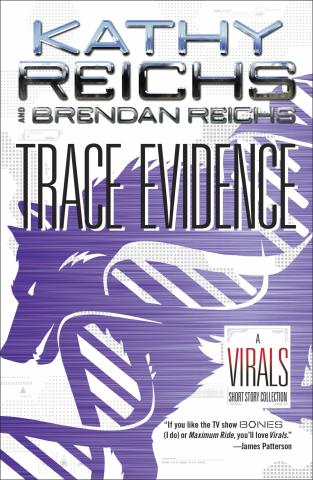 """Trace Evidence: A Virals Short Story Collection"" is by Kathy Reichs and Brendan Reichs. (Deseret Photo)"