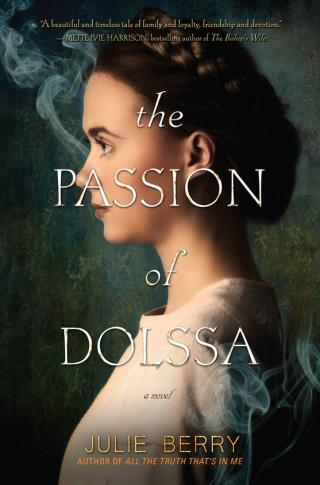 """""""The Passion of Dolssa"""" is by Julie Berry. (Deseret Photo)"""
