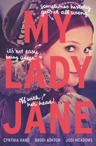 """""""My Lady Jane,"""" a book that tells the story of Lady Jane Grey, is by Cynthia Hand, Brodi Ashton and Jodi Meadows. (Deseret Photo)"""