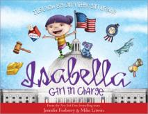 """Isabella: Girl in Charge,"" written by Jennifer Fosberry and illustrated by Mike Litwin, gives young readers an overview of women in politics. (Deseret Photo)"