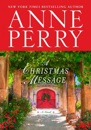 """A Christmas Message"" is written by Anne Perry. (Deseret Photo)"