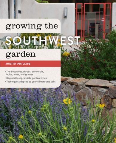 """Growing the Southwest Garden"" is written by Judith Phillips. (Deseret Photo)"