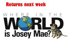 Where in the World is Josey Mae returns next week!