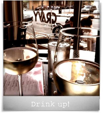 Taken at Gravy.  Comment: Drink up!