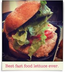 Chick-fil-A: Best fast food lettuce ever.