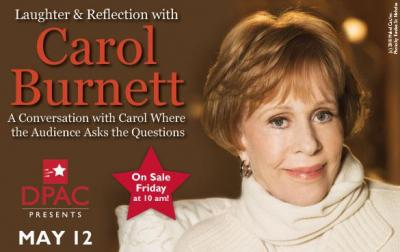 Carol Burnett to play the DPAC on May 12. (Image from the DPAC)
