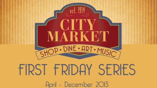 First Friday at City Market