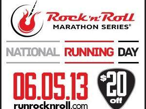 To mark National Running Day Tuesday, organizers of the Rock 'n' Roll marathon are offering a $20 discount to those who register by midnight.