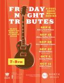 Friday Night Tribues at North Hills