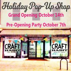 Craft Habit Holiday Pop Up Shop