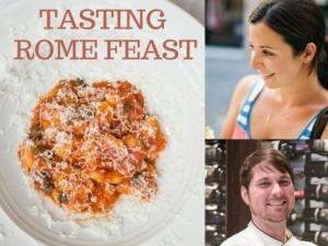 Tasting Rome Feast