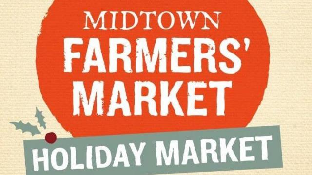 Midtown Farmers' Market: Holiday Market