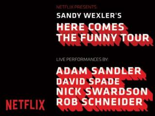 Sandy Wexler's Here Comes the Funny Tour